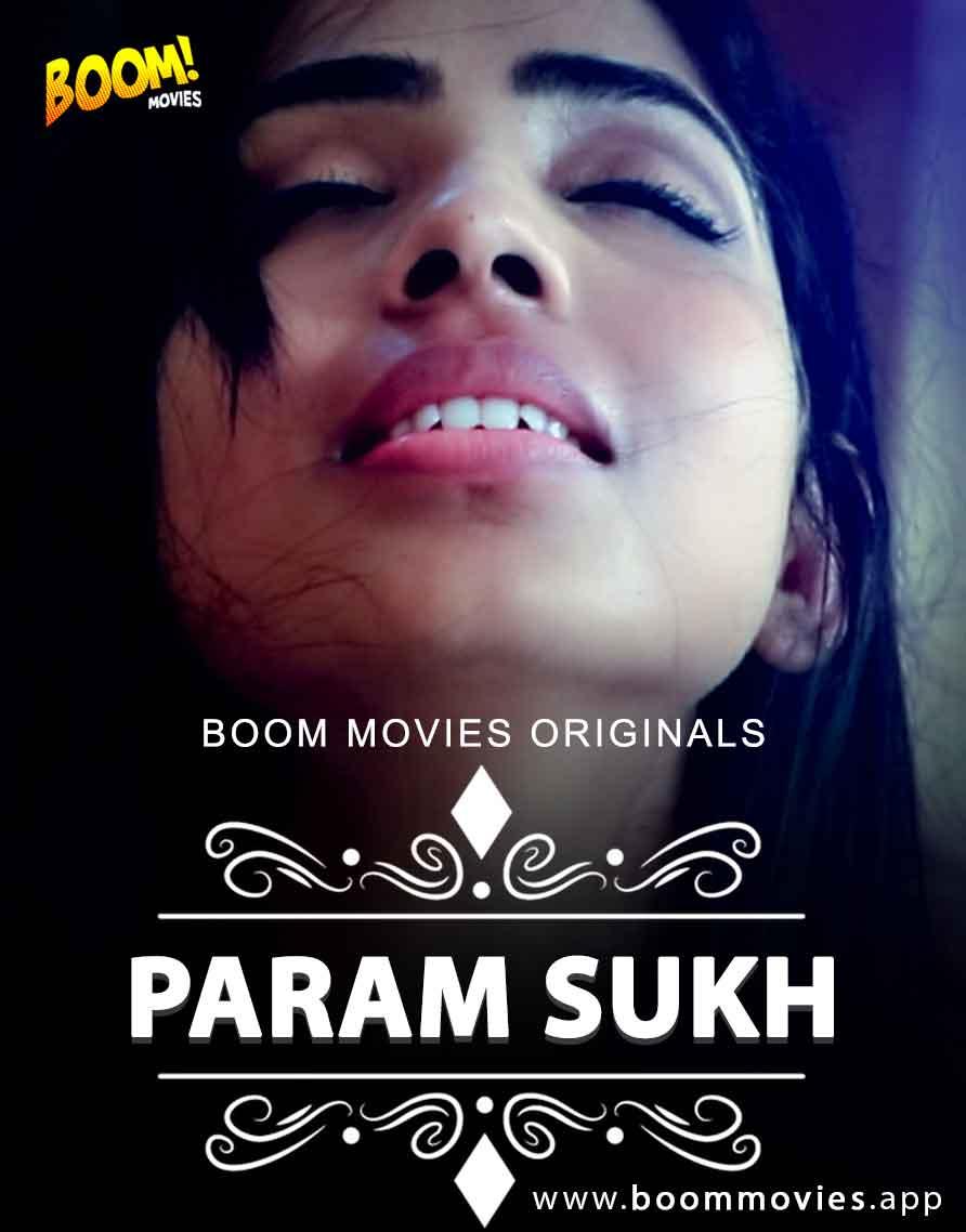Param Sukh 2020 BoomMovies Hindi Short Film 720p HDRip 250MB x264