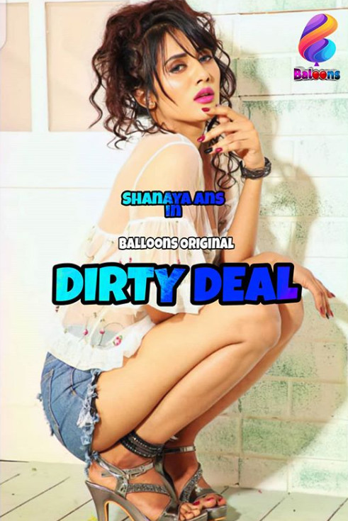 Dirty Deal (2020) Balloons Hindi S01E02 Hot Web Series 720p HDRip 200MB Download