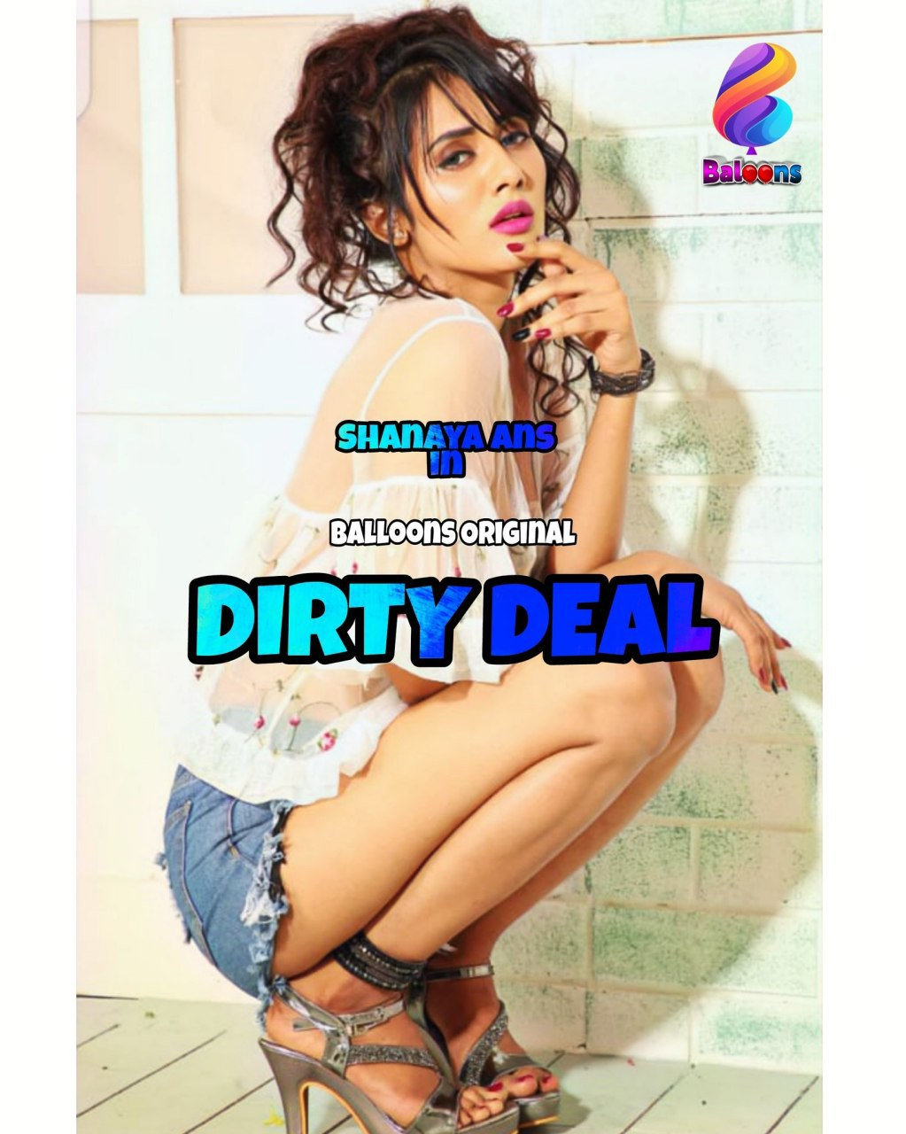 Dirty Deal 2020 S01E03 Hindi Balloons Original Web Series 720p HDRip 150MB