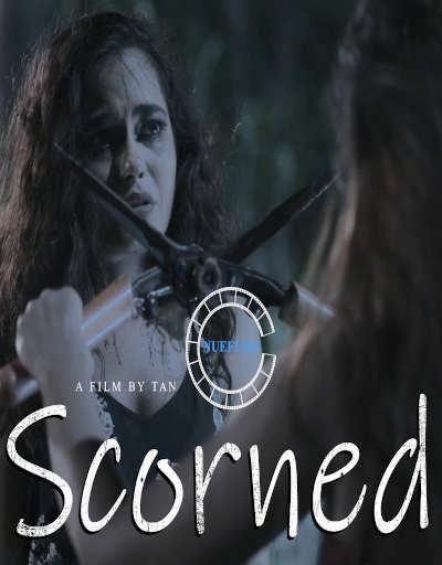 Download Scorned 2020 Nuefliks Original Hindi Short Film 480p HDRip 320MB