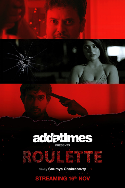 Roulette 2020 Addatimes Originals Bengali Short Film 720p HDRip 87MB Download
