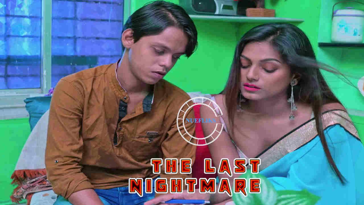 The Last Nightmare 2020 Nuefliks Original Hindi Short Film 720p HDRip 700MB x264 AAC