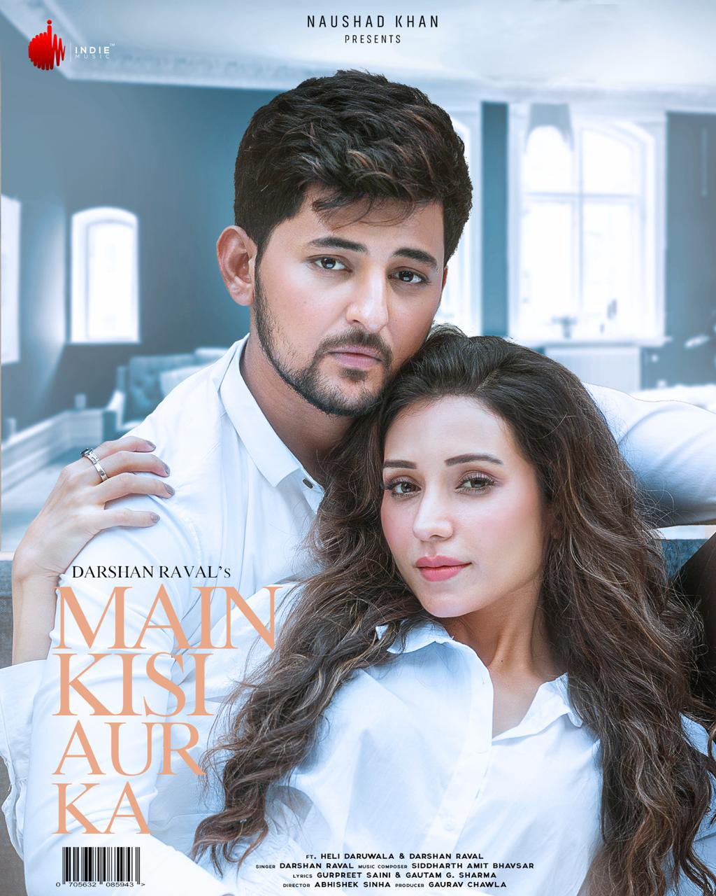Main Kisi Aur Ka By Darshan Raval Official Music Video 1080p HDRip 70MB Download