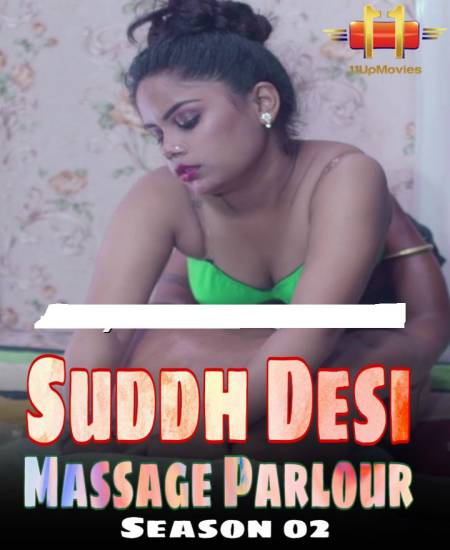 Suddh Desi Massage Parlour (2020) Hindi S02E03 Hot Web Series 720p HDRip 170MB Download