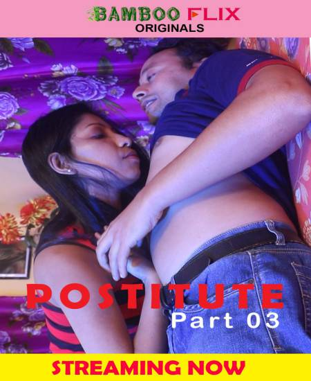 Prostitute (2020) BambooFlix Bengali S01E03 Hot Web Series 720p HDRip 220MB Download
