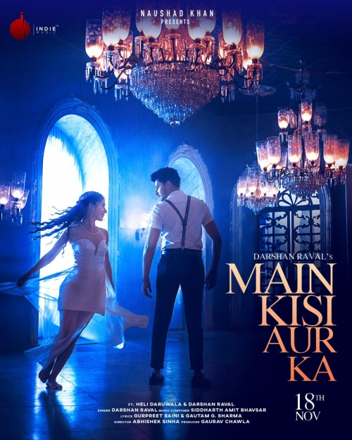 Main Kisi Aur Ka By Darshan Raval Official Music Video 1080p Download