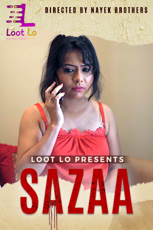 Sazaa 2020 S01E01 LootLo Original Hindi Web Series 720p HDRip 150MB x264 AAC