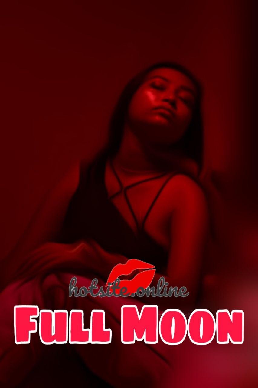 Full Moon 2020 720p HDRip Hindi Hotsite Short Film 390MB