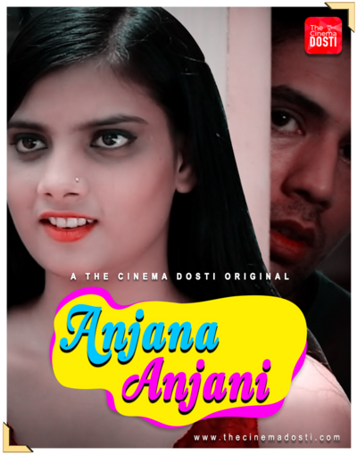 Anjana Anjani 2020 CinemaDosti Originals Hindi Short Film 720p HDRip 190MB x264 AAC