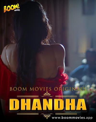 Dhandha 2020 720p HDRip BoomMovies Originals Hindi Short Film 130MB