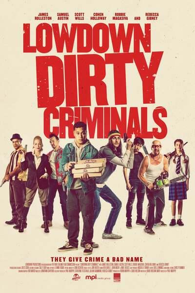 Lowdown Dirty Criminals (2020) English 480p HDRip 300MB Download