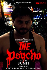 The Psycho 2020 EightShots S01EP01 Hindi 720p HDRip 200MB x264