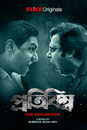 Protibimbo 2020 S01 Complete Hindi Klikk Original Web Series 480p HDRip 350MB x264 AAC
