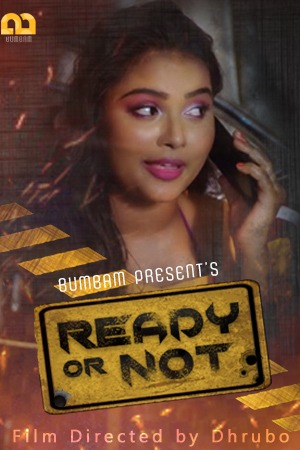 18+ Ready Or Not 2020 S01E01 Bumbam Original Hindi Web Series 720p HDRip 180MB Download