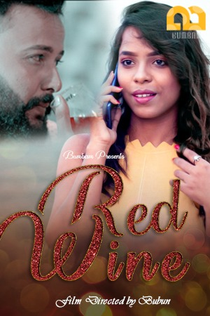 18+ Red Wine 2020 S01E02 Bumbam Original Hindi Web Series 720p HDRip 150MB Download