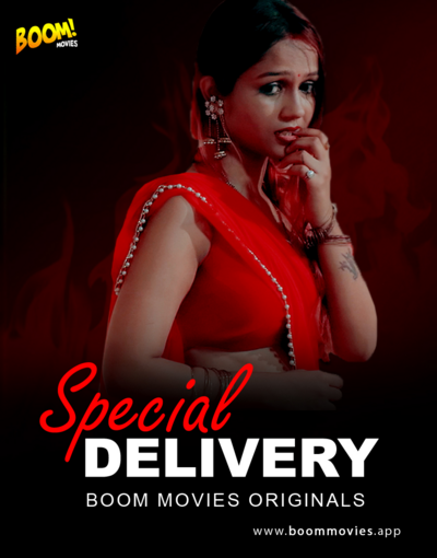 18+ Special Delivery (2020) BoomMovies Originals Hindi Short Film 720p HDRip 120MB Download