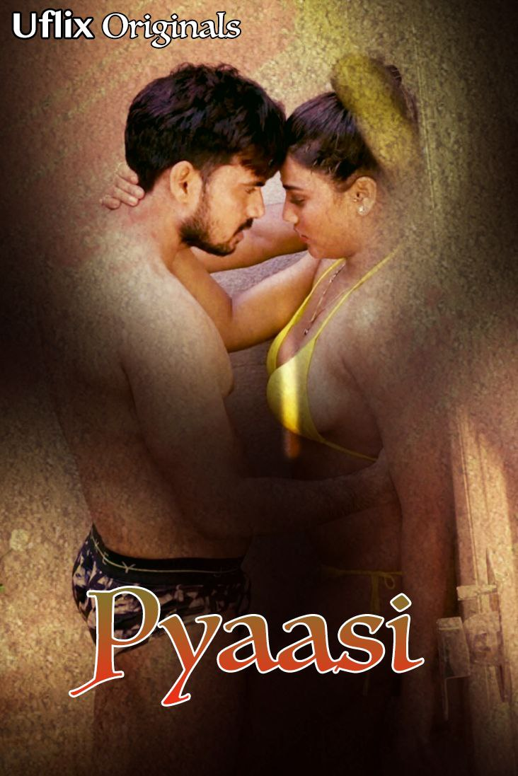 Pyaasi 2020 Uflix Original Hindi Short Film 720p HDRip 200MB x264 AAC