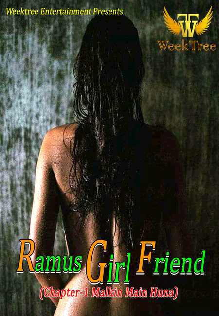 18+ Ramus Girl Friend (2020) Hindi S01E01 Weektree Originals Web Series 720p HDRip 150MB Download