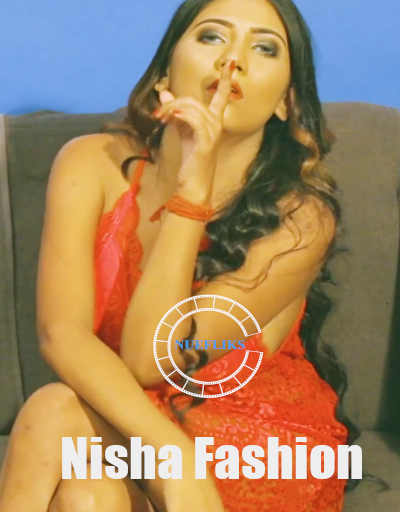 Nisha Fashion Show 2020 Hindi Nuefliks Originals Video 720p HDRip 80MB x264 AAC