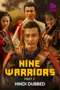 Nine Warriors 2 (2018) Hindi Dual Audio 300MB HDRip Download