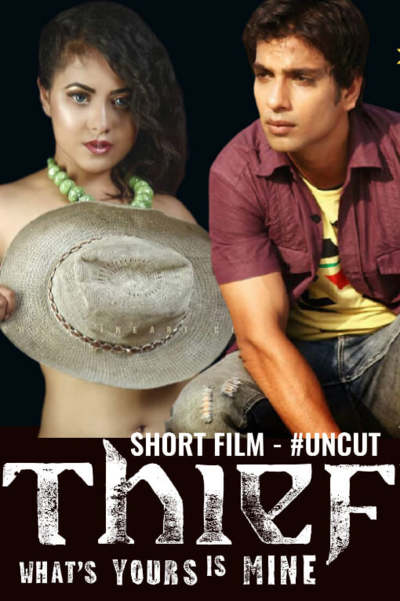 Thief Uncut 2020 HotHit Hindi Short Film 720p HDRip 104MB Download