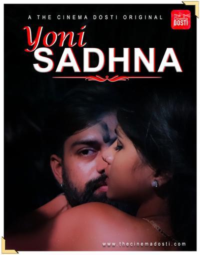 Yoni Sadhna 2020 CinemaDosti Originals Hindi Short Film 720p HDRip 150MB Download