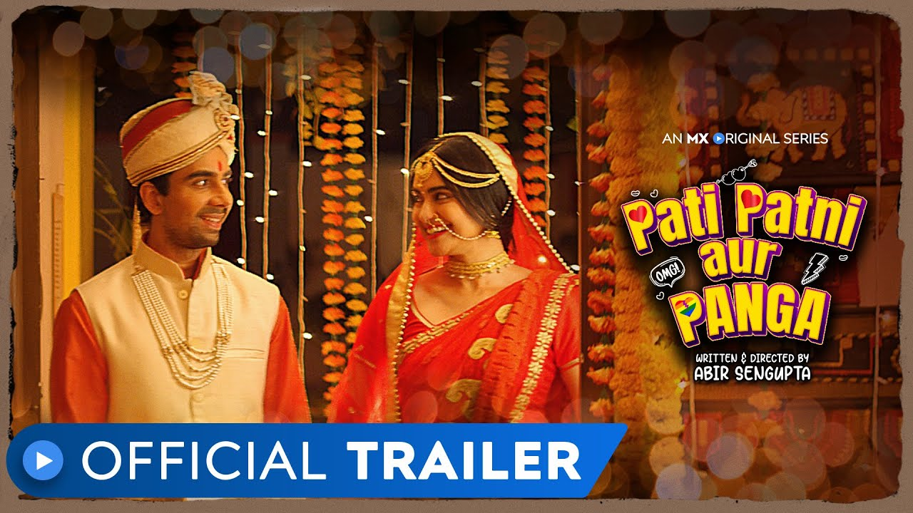 Pati Patni aur Panga S01 2020 Hindi MX Original Web Series Official Trailer 1080p HDRip 22MB Download