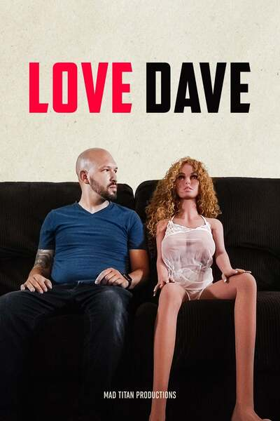 18+ Love Dave (2020) English 720p HDRip 800MB Download