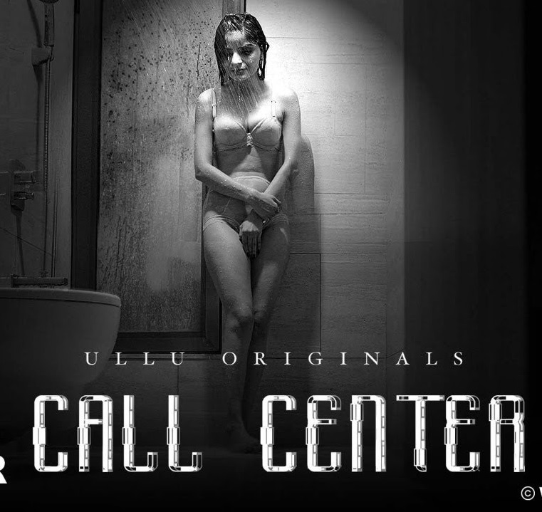 Call Center 2020 S01 ULLU Originals Hindi Web Series Official Trailer 1080p HDRip 40MB Download