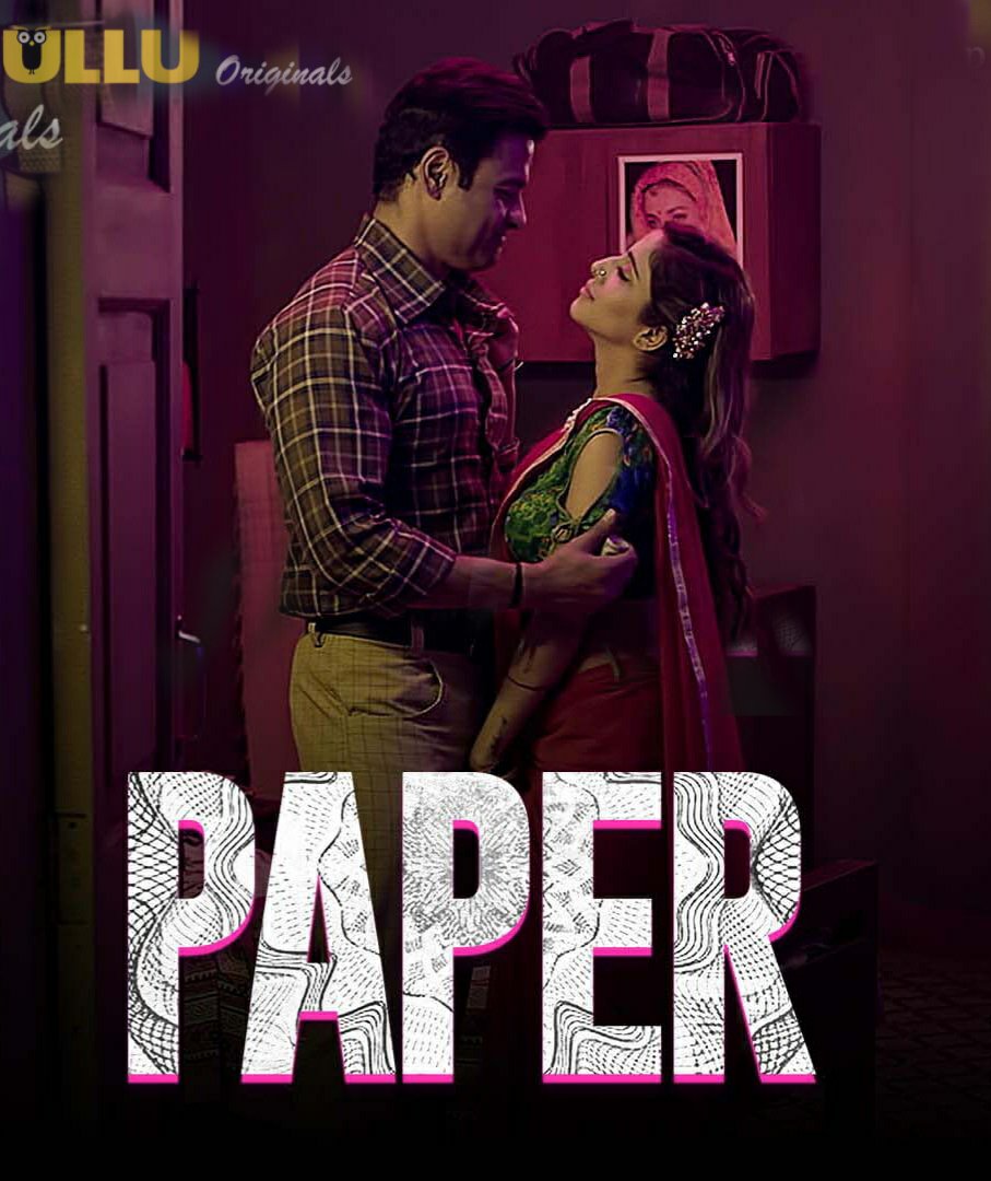 paper Part 1 Ullu Hindi Web Series download
