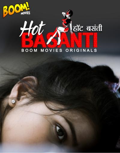 Download Hot Basanti 2020 BoomMovies Originals Hindi Short Film 720p HDRip 120MB