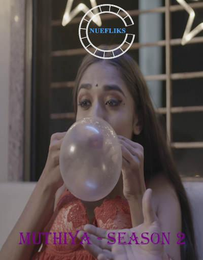 Muthiya 2021 S02E04 Nuefliks Original Gujarati Web Series 720p HDRip 180MB Download