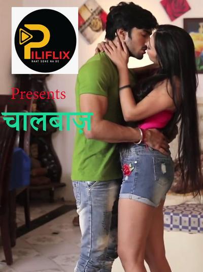 18+ Chaalbaz 2020 S01E01 Hindi PiliFlix Original Web Series 720p HDRip 120MB x264 AAC