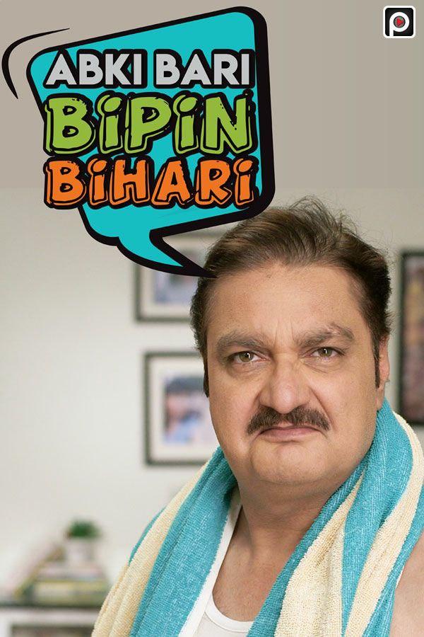 Abki Baari Bipin Bihaari 2020 S01 Hindi Complete Prime Flix Original Web Series 343MB HDRip Download
