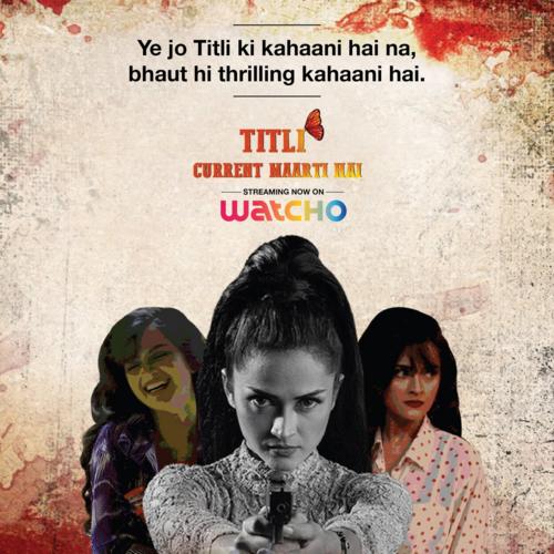 Titli 2020 S01 Hindi Complete Watcho Originals Web Series 450MB HDRip Download