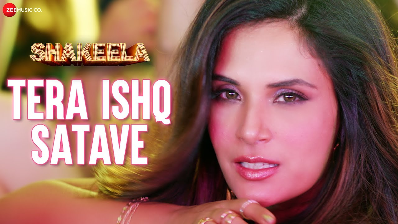 Tera Ishq Satave (Shakeela) 2020 Hindi Video Song 1080p HDRip 68MB Download