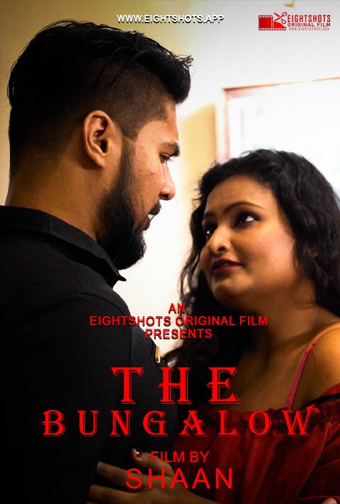 The Bungalow 2021 S01E03 EightShots Originals Hindi Web Series 720p HDRip 190MB Download