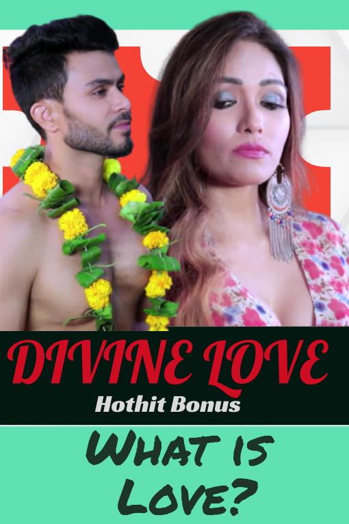 Download Divine Love 2020 HotHit Hindi Short Film 720p HDRip 180MB