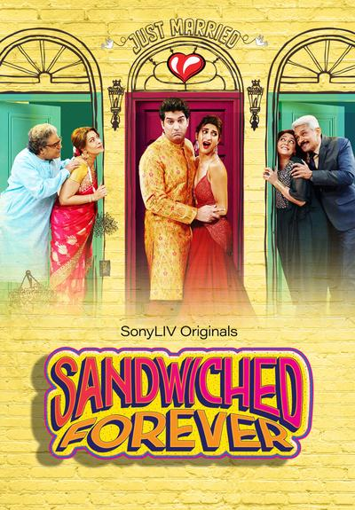 Sandwiched Forever 2020 Hindi S01 Complete Sonyliv Web Series 480p, 720p HDRip Download