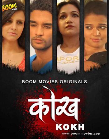 18+ Kokh 2020 BoomMovies Originals Hindi Short Film 720p UNRATED HDRip 700MB x264 AAC