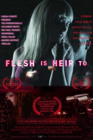 18+ Flesh Is Heir To 2020 English Hot Movie 720p HDRip 650MB x264 AAC