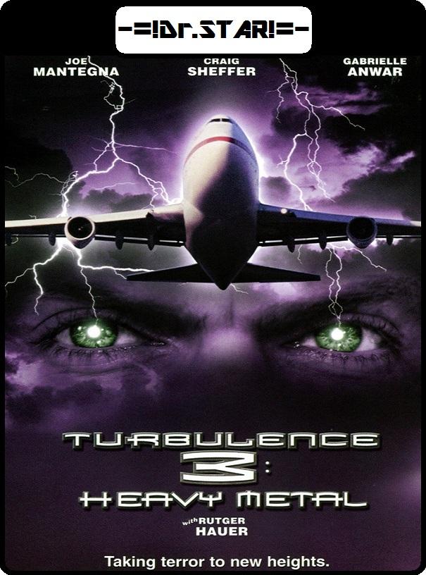 Turbulence 3 Heavy Metal 2001 Hindi Dual Audio 720p HDRip 800MB Download