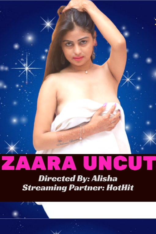 Zaara Uncut 2020 HotHit Hindi Short Film 720p HDRip 180MB Download