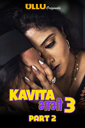 Kavita Bhabhi Season 3 Part 2 (2021) ULLU Originals Hindi Complete Web Series 720p HDRip 285MB Download