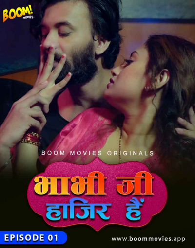 18+ Bhabhiji Hajir Hai 2021 Hindi S01E01 BoomMovies Originals Web Series 720p HDRip 130MB x264 AAC