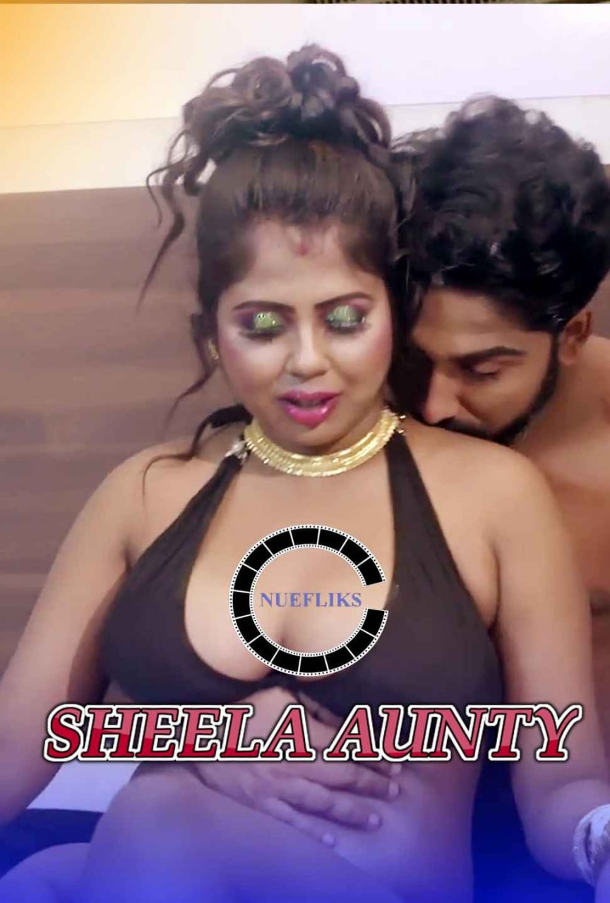 18+ Sheela Aunty 2021 S01E03 Hindi NueFliks Original Web Series 720p HDRip 300MB Download