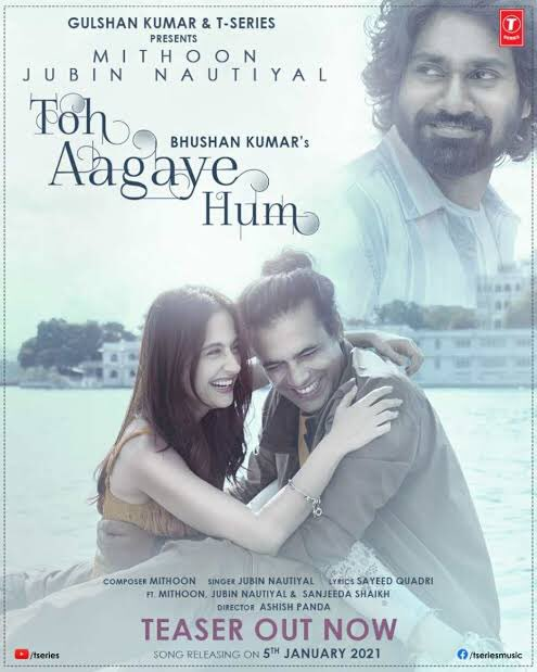Toh Aa Gaye Hum By Jubin Nautiyal 2021 Hindi Full Music Video 1080p HDRip 107MB Download