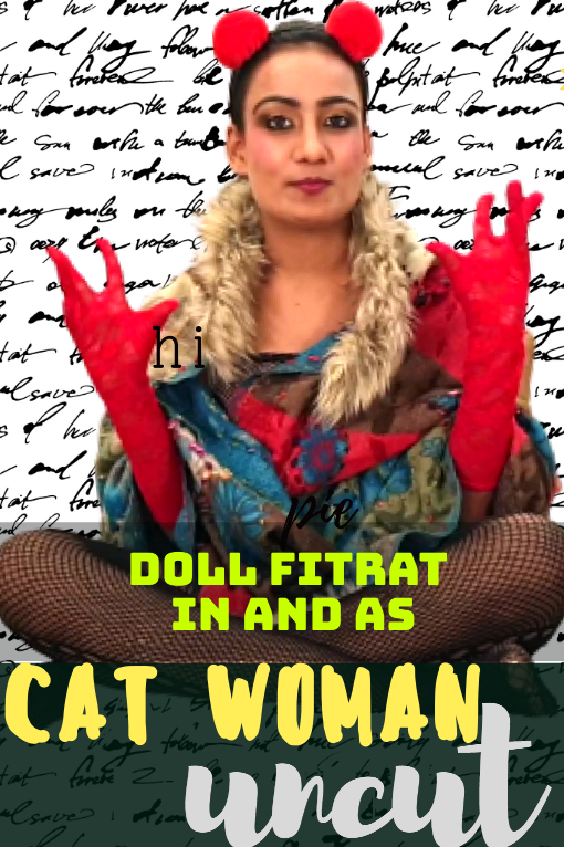 18+ Cat Woman Uncut 2021 HotHit Hindi Short Film 720p UNRATED HDRip 150MB Download