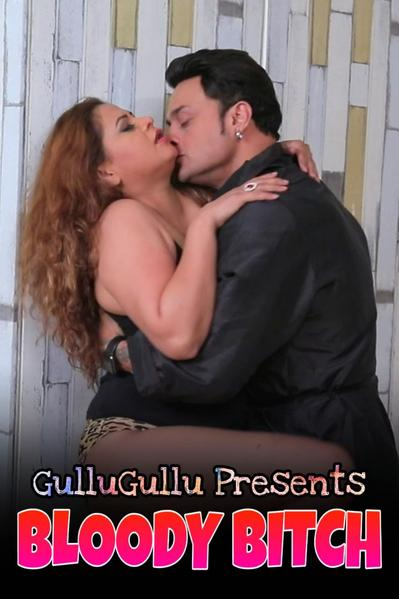 18+ Bloddy Bitch 2021 GulluGullu Hindi Short Film 720p HDRip 180MB x264 AAC