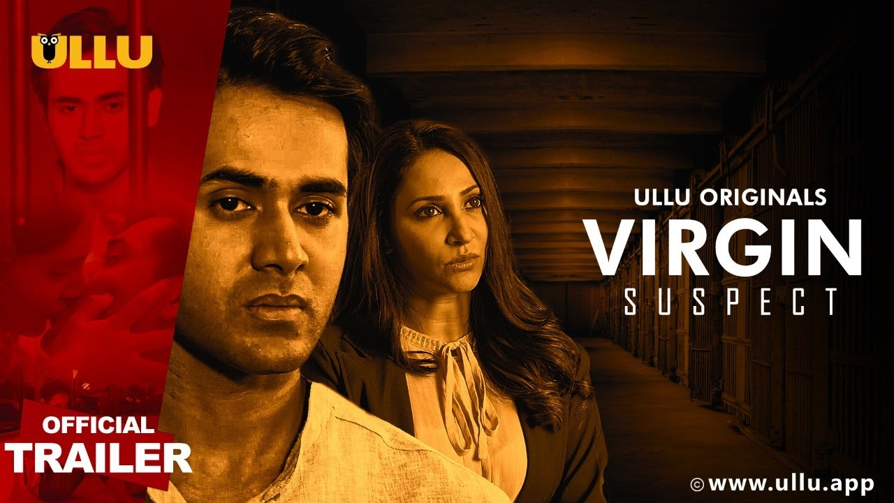 Virgin Suspect 2021 S01 Hindi ULLU Originals Official Trailer 1080p HDRip 26MB Download